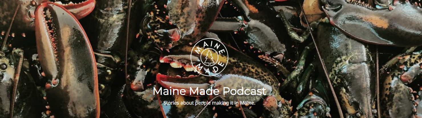 The Maine Made Podcast Interview with Angela